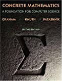 Concrete Mathematics: A Foundation for Computer Science (2nd Edition) (0201558025) by Graham, Ronald L.