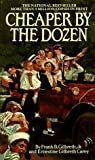 Cheaper by the Dozen (A Bantam starfire book) (0553272500) by Gilbreth, Frank B.