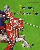 """Afficher """"Trésors du Moyen Age"""""""