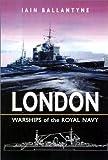 """HMS """"London"""" (Warships of the Royal Navy)"""