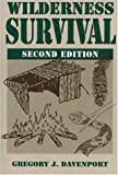 Wilderness Survival: 2nd Edition