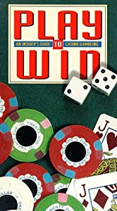 Play to Win: Guide to Casino Gambling [VHS]