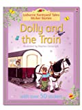 Heather Amery Dolly and the Train (Farmyard Tales Sticker Stories) (Farmyard Tales Sticker Storybooks)