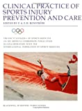 Clinical practice of sports injury prevention and care /
