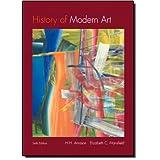 History of Modern Art (Paper cover) (6th Edition) ~ H. Harvard Arnason