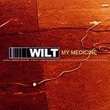 Wilt My Medicine