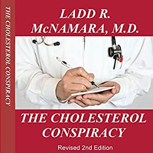 The Cholesterol Conspiracy Audiobook
