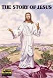 The Story of Jesus (Classics Illustrated Special Issue #129A)
