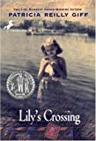 Lily's Crossing (Yearling Newberg)