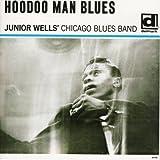 Junior Wells Hoodoo Man Blues(Reissue)