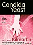 Candida Yeast: A practical handbook for sufferers