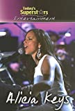 img - for Alicia Keys (Today's Superstars) book / textbook / text book