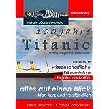 """100 Jahre Titanic: Mythos, Gegenwart, Zukunft - Extra: Havarie """"Costa Concordia""""von """"Sven Eisberg"""""""
