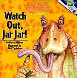 Watch Out, Jar Jar! (Pictureback(R))