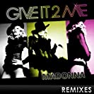Give It 2 Me [US Maxi CD]