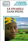 echange, troc Assimil - Collection Sans Peine - Le Swahili sans peine (1 livre + coffret de 4 cassettes)