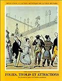 echange, troc Gilles-Antoine Langlois - Folies, tivolis et attractions: Les premiers parcs de loisirs parisiens