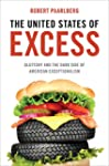 The United States of Excess: Gluttony...