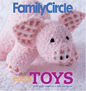 Family Circle Knitting Patterns : Family Circle Easy Toys 25 Delightful Creations To Knit And Party Invitatio...