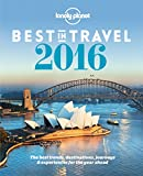 Lonely Planet Lonely Planet's Best in Travel 2016 (Lonely Planet's the Best in Travel)