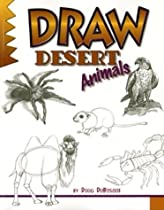 Free Draw Desert Animals (Learn to Draw (Peel)) Ebooks & PDF Download