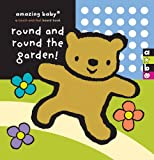 Emma Goldhawk Round and Round the Garden (Amazing Baby)