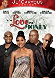 JeCaryous Johnsons for Love Or Money