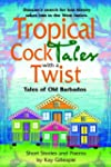 Tropical Cocktales with a Twist Tales...