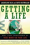 img - for Getting a Life: Real Lives Transformed by Your Money or Your Life book / textbook / text book