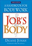 Job's Body: A Handbook for Bodywork