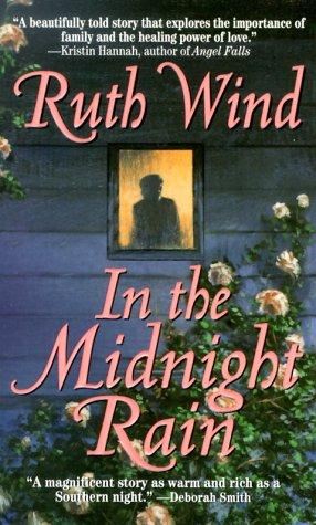 In the Midnight Rain, RUTH WIND