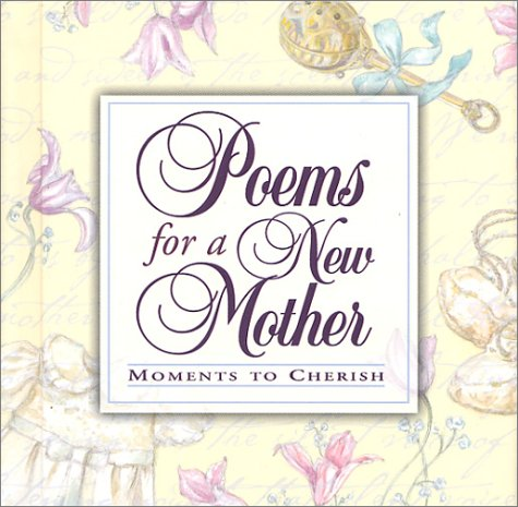Poems for a New Mother