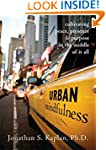 Urban Mindfulness: Cultivating Peace,...