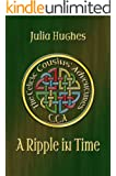 A Ripple in Time (Celtic Cousins' Adventures Book 2)