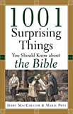 1001 Surprising Things You Should Know about the Bible (0801064244) by MacGregor, Jerry