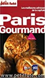 echange, troc Jean-Paul Labourdette, Dominique Auzias, Collectif - Le Petit Futé Paris Gourmand