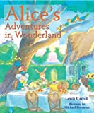 Alice's Adventures in Wonderland (1402716524) by Lewis Carroll