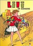 echange, troc A. Gérard - Lili, tome 17 : Lili en Espagne