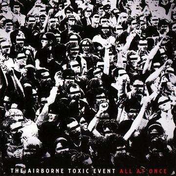 All At Once, The Airborne Toxic Event