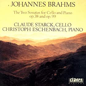 Brahms: The Sonatas for Cello & Piano Op. 38 & Op. 99