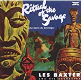 Ritual of the Savage / Passions ~ Les Baxter
