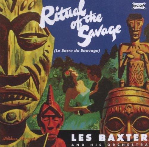 Les Baxter - Ritual Of The Savage / Passions - Zortam Music
