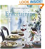 Williams-Sonoma Entertaining: Inspired menus for cooking with family and friends