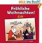 Fr�hliche Weihnachten!: Neuausgabe