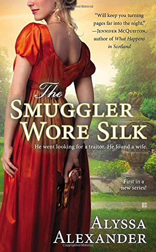 Image of The Smuggler Wore Silk (A Spy in the Ton Novel)