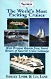 img - for Hippocrene Insider's Guide to the World's Most Exciting Cruises: With Personal Reports from Travel Writers on Cruise Getaways (Insider's Guides) by Shirley Linde (1994-10-01) book / textbook / text book