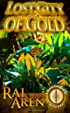 img - for Lost City of Gold (An Ancient Quest Mystery) (Volume 1) book / textbook / text book