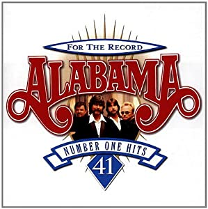 For the Record: 41 Number One Hits Alabama