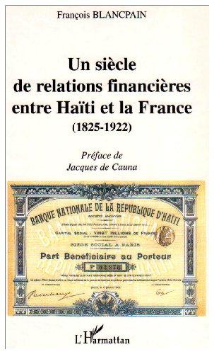 un-siecle-de-relations-financieres-entre-haiti-et-la-france-1852-1922