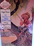 The Adventures of Tom Sawyer (Classics Illustrated (New York, N.Y.), No. 9.) (0425122417) by Ploog, Michael
